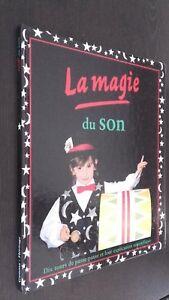 La Magia de La Son Chris Oxlade C. Leplea-Couwez Ed. Gamma 1994 Demuestra Tbe