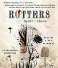 Rotters by Daniel Kraus (CD-Audio, 2012)