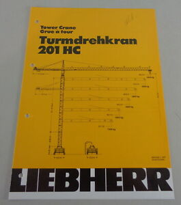 Data Sheet / Technical Description Liebherr Tower Crane 201 HC From 01/1987