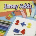 Janey Adds: Understanding Addition by Nick Christopher (Paperback / softback, 2013)