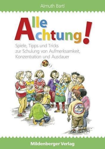 1 von 1 - Alle Achtung!: Spiele, Tipps & Tricks zur Schulung von Aufmerksamkeit, Konze