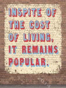 Cost of living metal sign english brick wall art modern for Brick sign designs