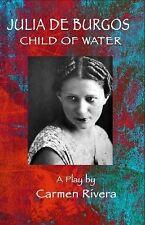 Julia de Burgos : Child of Water (2014, Paperback)