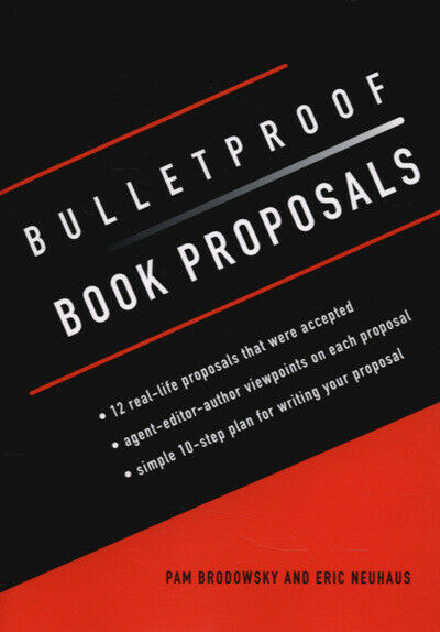 Bulletproof book proposals: 12 real-life proposals that were accepted,