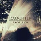 If You Leave [Bonus CD] by Daughter (UK) (Vinyl, Mar-2013, 4AD (USA))