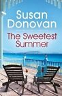 The Sweetest Summer by Susan Donovan (Paperback, 2014)