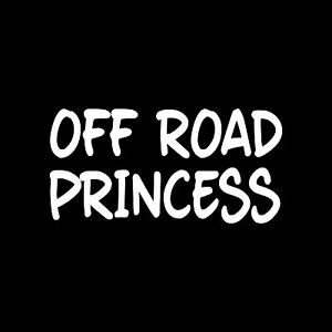OFF-ROAD-PRINCESS-Sticker-Vinyl-Decal-Truck-mud-dirt-lifted-girl-4x4-atv-gift
