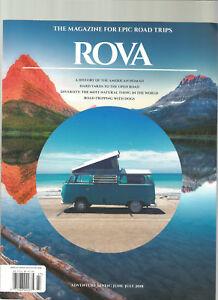 ROVA MAGAZINE THE MAGAZINE FOR EPIC ROAD TRIPS JUNE/JULY 2018 ADVENTURE SEVEN