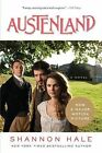 Austenland by Shannon Hale (Paperback / softback, 2013)