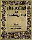 The Ballad of Reading Gaol by Wild Oscar Wild, Oscar Wild (Paperback / softback, 2006)