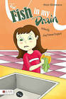 The Fish in My Drain by Amy Coleman Campbell (Paperback / softback, 2010)