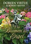 Die Blumen der Engel von Doreen Virtue (2013, Gebundene Ausgabe)