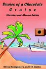 Diaries of a Chocolate Cruise 9781420822625 by Olivia Montgomery Paperback
