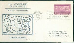 US -FDC.858 MONTANA  STATE 50th ANNIV.CANCEL.HELENA MONT.NOV.8-1939 ADDR.
