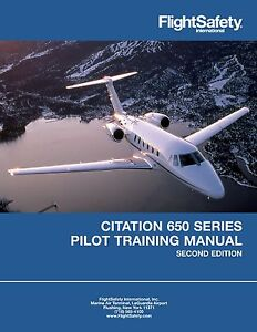 Cessna Citation 650 Pilot Training Manual Flight Safety