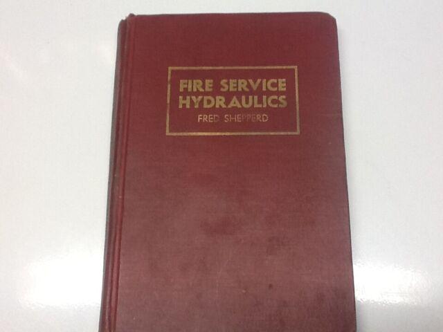 Fire Service Hydraulics Shepperd Fred