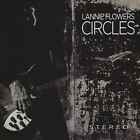 Circles by Lannie Flowers (CD, Oct-2010, CD Baby (distributor))