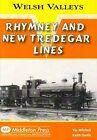 Rhymney and New Tredegar Lines by Vic Mitchell, Smith Keith (Hardback, 2009)