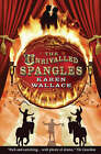 The Unrivalled Spangles by Karen Wallace (Paperback, 2006)