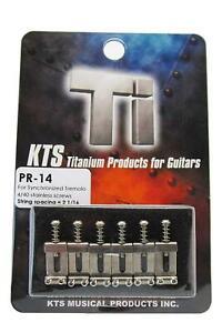 "KTS Titanium Bridge Saddles For 2 1/16"" String Spaced Bridges Only~JP~PR-14~New"
