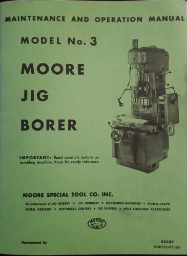 Moore Model No.3 Jig Borer Manual