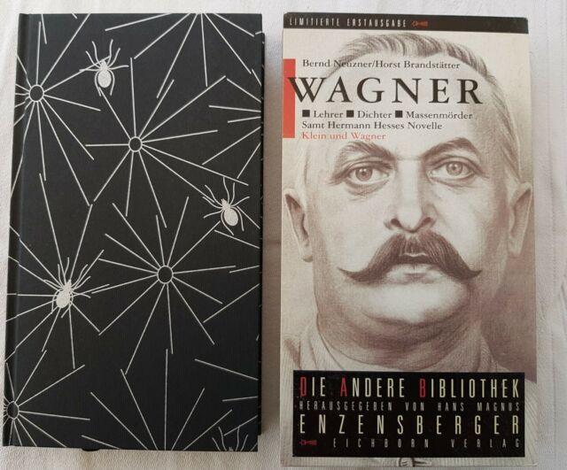 Neuzner u.a.: Wagner - Lehrer - Dichter - Massenmörder. Die Andere Bibliothek