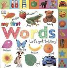 My First Words: Let's Get Talking! by DK Publishing (Board book)