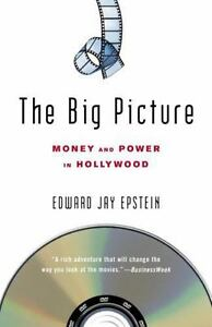 The-Big-Picture-Money-and-Power-in-Hollywood-by-Edward-Jay-Epstein-2006-Pape