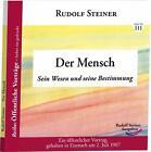 Der Mensch von Rudolf Steiner (2013, Taschenbuch)