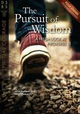 The Pursuit of Wisdom: A Fresh Look at Proverbs 31 (Discovery Series Bible Study