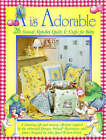 A is Adorable: 26 Hungry Animal Alphabet Quilts and Crafts for Baby by Janet Weeker-Frisch (Paperback, 2005)
