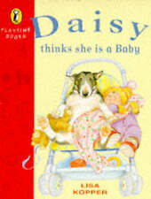 Good, Daisy Thinks She is a Baby (Playtime Books), Kopper, Lisa, Book