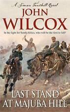 Last Stand at Majuba Hill by John Wilcox (Paperback) New Book