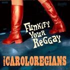 Funkify Your Reggay von The Caroloregians (2010)