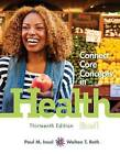 Connect Core Concepts in Health, Brief Edition by Walton T Roth, Paul M Insel (Loose-leaf, 2013)