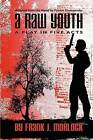 A Raw Youth: A Play in Five Acts by Fyodor Dostoyevsky (Paperback, 2009)