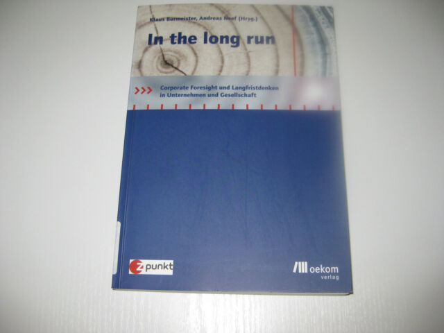 In the long run von Andreas Neef, Klaus Burmeister (2005)