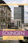 Solingen - Das waren unsere 60er & 70er Jahre von Wilhelm Rosenbaum (2011, Gebundene Ausgabe)
