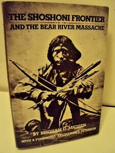 The-Shoshoni-Frontier-and-the-Bear-River-Massacre-by-Brigham-D-Madsen-SIGNED