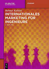 Internationales Marketing Fur Ingenieure by Helmut Kohlert (Paperback / softback, 2014)