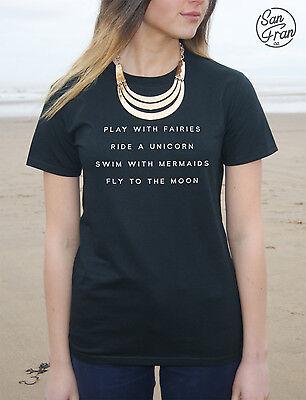 Play With Fairies Ride A Unicorn Swim With Mermaids T-shirt Top Tumblr Fashion