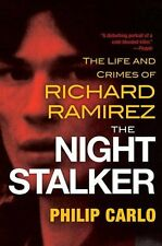 The Night Stalker: The Life and Crimes of Richard Ramirez New Paperback Book Phi