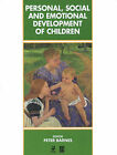 Personal, Social and Emotional Development in Children by Peter Barnes (Paperback, 1995)