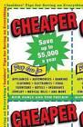 Cheaper: Insiders' Tips for Saving on Everything by Tom Philbin, Rick Doble (Paperback / softback, 2009)