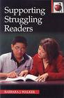 Supporting Struggling Readers by Barbara J. Walker (Paperback, 2003)