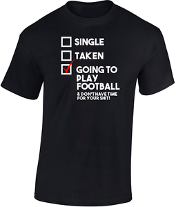 Going to Play Football T  shirt New  Funny Ideal Gift