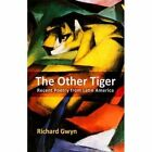 The Other Tiger: Recent Poetry from Latin America by Poetry Wales Press (Paperback, 2016)