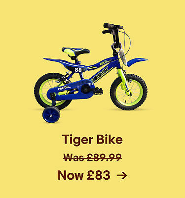 Tiger Bike. Was £89.99. Now £83.