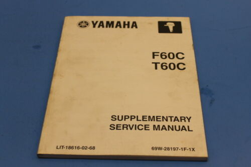 genuine yamaha supplementary repair service manual f60c t60c lit rh ebay co uk yamaha f60c service manual pdf 2006 Yamaha G22E Service Manual
