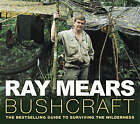 Bushcraft by Ray Mears (Paperback, 2004)